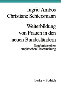 Cover Weiterbildung von Frauen in den neuen Bundeslandern