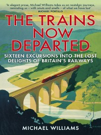 Cover The Trains Now Departed
