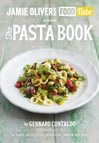 Cover Jamie s Food Tube: The Pasta Book
