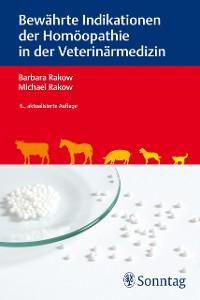 Cover Bewährte Indikationen der Homöopathie in der Veterinärmedizin