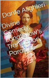 Cover Divine Comedy, Longfellow's Translation, Paradise