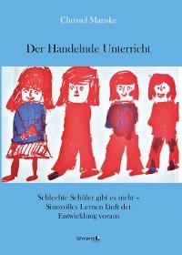 Cover Der Handelnde Unterricht