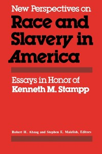 Cover New Perspectives on Race and Slavery in America