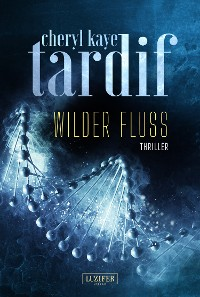 Cover Wilder Fluss