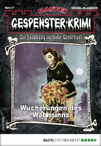 Cover Gespenster-Krimi 47 - Horror-Serie