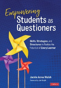 Cover Empowering Students as Questioners