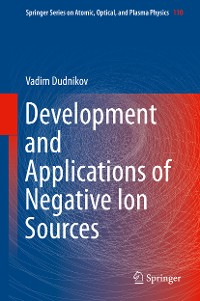 Cover Development and Applications of Negative Ion Sources