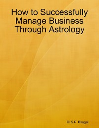 Cover How to Successfully Manage Business Through Astrology