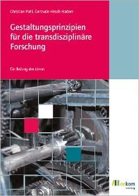 Cover Gestaltungsprinzipien für die transdisziplinäre Forschung