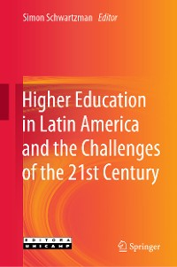 Cover Higher Education in Latin America and the Challenges of the 21st Century