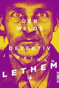 Cover Der wilde Detektiv