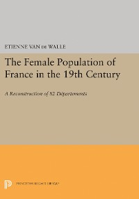 Cover The Female Population of France in the 19th Century