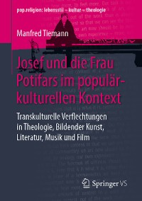 Cover Josef und die Frau Potifars im populärkulturellen Kontext