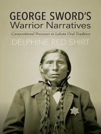 Cover George Sword's Warrior Narratives