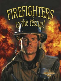 Cover Firefighters to the Rescue!