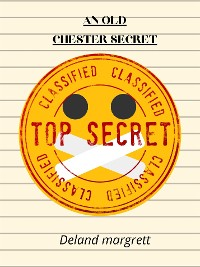 Cover An Old Chester Secret