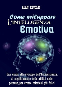 Cover Come sviluppare l'Intelligenza emotiva
