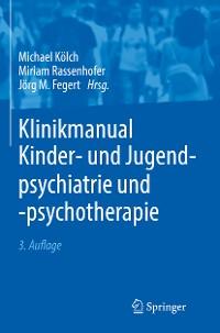 Cover Klinikmanual Kinder- und Jugendpsychiatrie und -psychotherapie