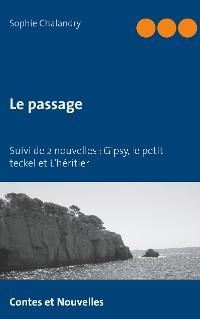 Cover Le passage suivi de 2 nouvelles