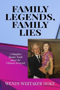 Cover Family Legends, Family Lies