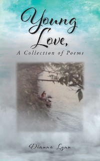 Cover Young Love, A Collection of Poems
