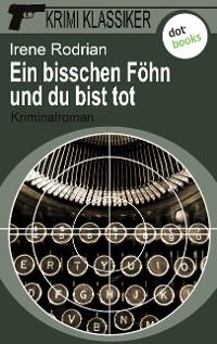Cover Krimi-Klassiker - Band 7: Ein bisschen Föhn und du bist tot