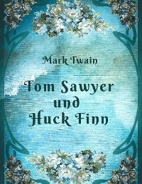 Cover Mark Twain - Tom Sawyer und Huck Finn
