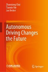 Cover Autonomous Driving Changes the Future