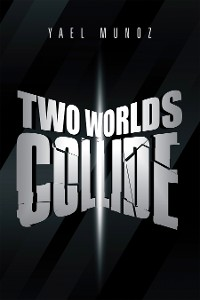 Cover Two Worlds Collide