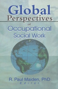 Cover Global Perspectives of Occupational Social Work