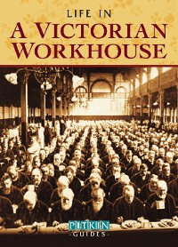 Cover Life in a Victorian Workhouse