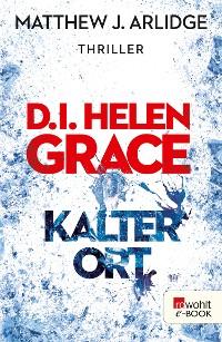 Cover D.I. Helen Grace: Kalter Ort