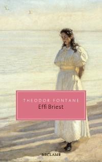 Cover Effi Briest. Roman. Mit einem Essay von Nora Gomringer