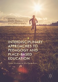 Cover Interdisciplinary Approaches to Pedagogy and Place-Based Education