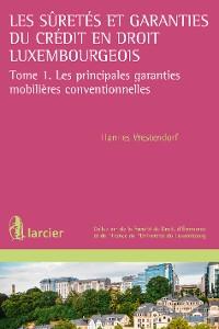 Cover Les suretés et garanties du crédit en droit luxembourgeois