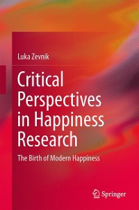 Cover Critical Perspectives in Happiness Research