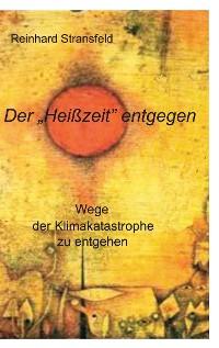 """Cover Der """"Heißzeit"""" entgegen"""