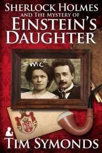 Cover Sherlock Holmes and The Mystery Of Einstein's Daughter