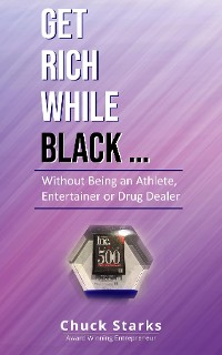 Cover Get Rich While Black..