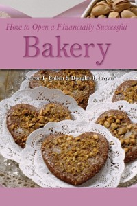 Cover How to Open a Financially Successful Bakery