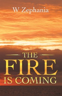 Cover The Fire Is Coming