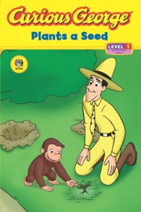 Cover Curious George Plants a Seed (CGTV Read-aloud)