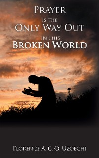 Cover Prayer Is the Only Way out in This Broken World