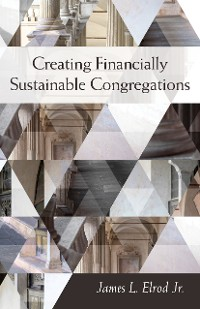 Cover Creating Financially Sustainable Congregations
