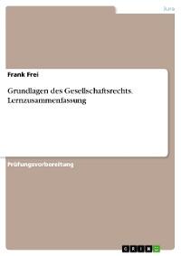 Cover Grundlagen des Gesellschaftsrechts. Lernzusammenfassung