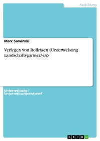 Cover Verlegen von Rollrasen (Unterweisung Landschaftsgärtner/-in)