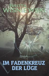 Cover Im Fadenkreuz der Lüge