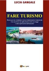 Cover Fare Turismo. Manuale sul turismo e sulle professioni turistiche