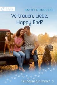 Cover Vertrauen, Liebe, Happy End?