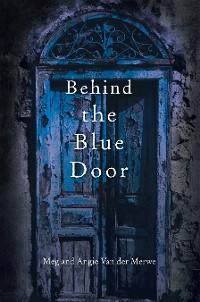 Cover Behind the Blue Door